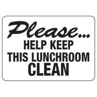 Please Keep Lunchroom Clean Sign