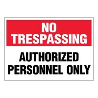 Super-Stik Signs - No Trespassing Personnel Only