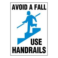 Super-Stik Signs - Avoid A Fall Use Handrails