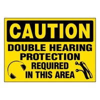 Super-Stik Signs - Caution Double Hearing Protection