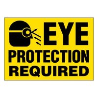 Super-Stik Signs - Eye Protection Required