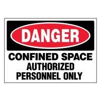 Super-Stik Signs - Danger Confined Space Authorized