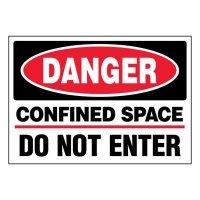 Super-Stik Signs - Danger Confined Space Do Not Enter