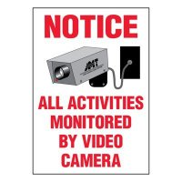 Super-Stik Signs - Notice All Activities Monitored