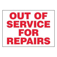 Super-Stik Signs - Out Of Service For Repairs