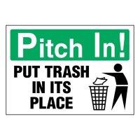 Super-Stik Signs - Pitch In Put Trash In Its Place