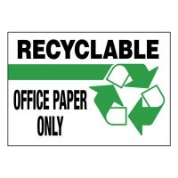 Super-Stik Signs - Recyclable Office Paper Only