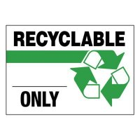 Super-Stik Signs - Recyclable Only