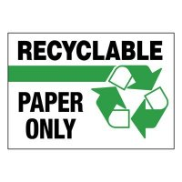 Super-Stik Signs - Recyclable Paper Only