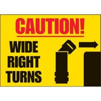 Caution Wide Right Turns Label