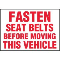 Fasten Seat Belts Before Moving Label