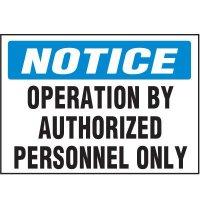 Notice Authorized Personnel Label