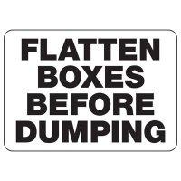 Dumpster Signs- Flatten Boxes Before Dumping