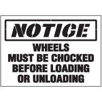 Notice Wheels Chocked Warehouse Stencils