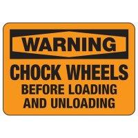Warning Chock Wheels Sign
