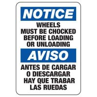 Bilingual Wheels Must Be Chocked Sign
