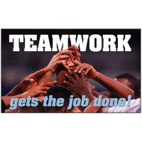Teamwork Gets The Job Done Banner