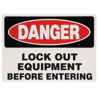 Danger Lock Out Equipment Before Entering