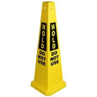 Hold Do Not Use Safety Cone
