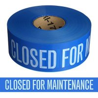 Closed For Maintenance Barricade Tape