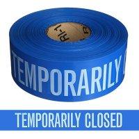 Temporarily Closed Barricade Tape