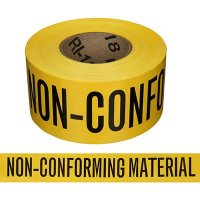 Quality Control Tapes - Non-Conforming Material
