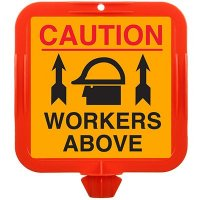 Caution Workers Above Safety Cone Sign