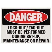 Lock-Out Labels - Lock-Out / Tag-Out Must Be Performed