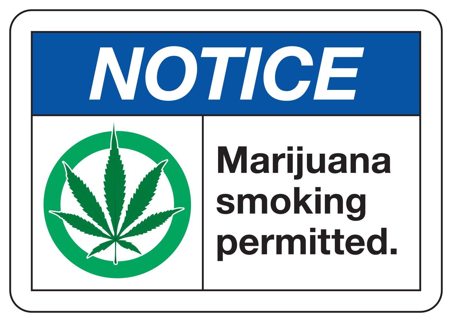 Marijuana Smoking Permitted - Notice Signs