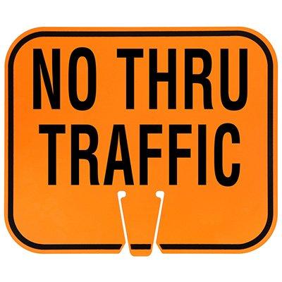 Plastic Traffic Cone Signs- No Thru Traffic