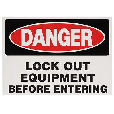 Danger Lock Out Equipment Before Entering