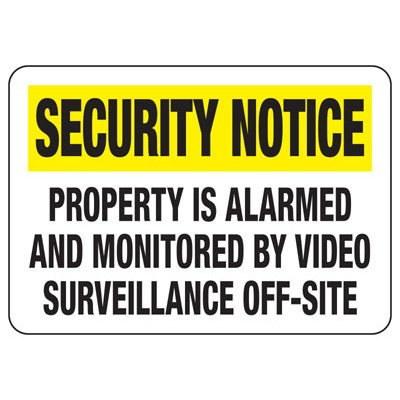 Security Alarm Signs - Property Is Alarmed