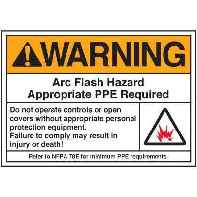 Arc Flash Labels - Warning Arc Flash Hazard Appropriate PPE Required