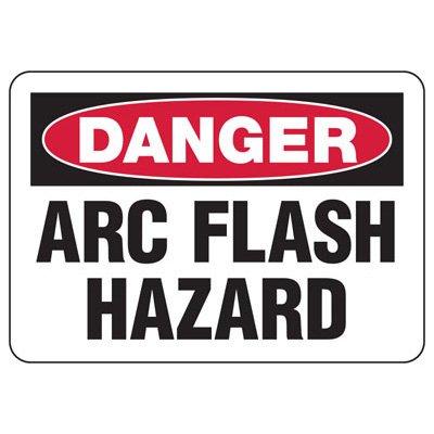 Arc Flash Signs - Danger Arc Flash Hazard