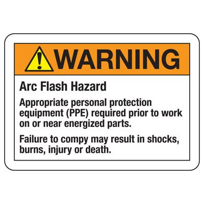 Arc Flash Signs - Warning Arc Flash Hazard Appropriate PPE Required
