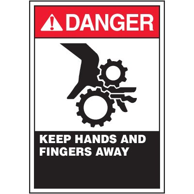 ANSI Warning Labels - Danger Keep Hands And Fingers Away