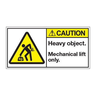 ANSI Warning Labels - Caution Heavy Object Mechanical Lift Only