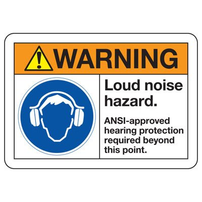 ANSI Safety Signs - Warning Loud Noise Hazard