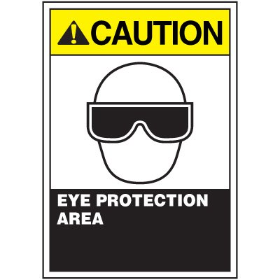 ANSI Warning Labels - Caution Eye Protection Area