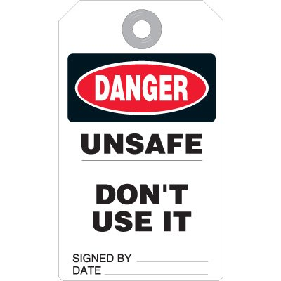 Danger Unsafe Don't Use Accident Prevention Tag