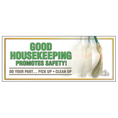 Good Housekeeping Promotes Safety Banner