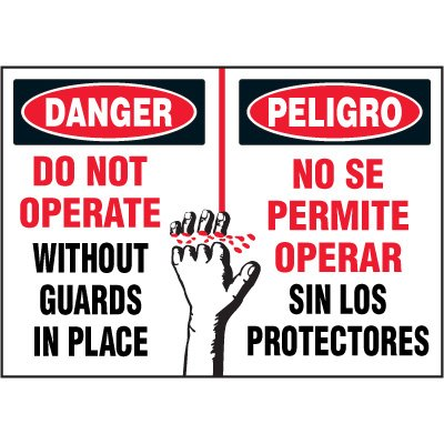 Bilingual Hazard Labels - Danger Do Not Operate Without Guards In Place