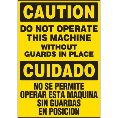 Bilingual Hazard Labels - Caution Do Not Operate This Machine Without Guards In Place