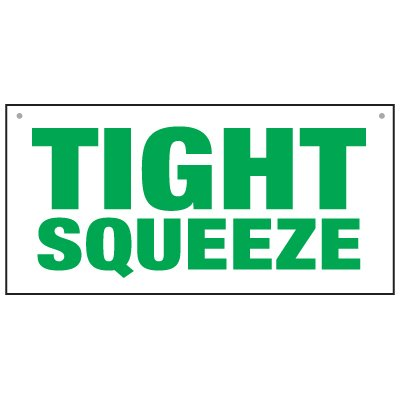 Bulk Warehouse Signs - Tight Squeeze
