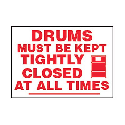 Chemical Safety Labels - Drums Must Be Kept Tightly Closed