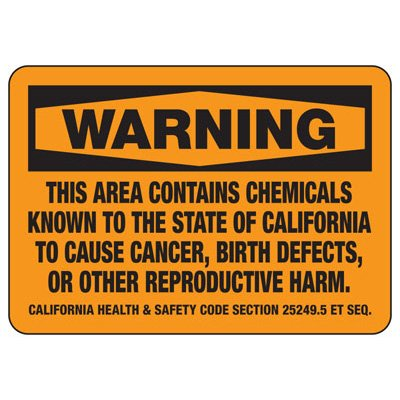 California Chemical Signs - Chemicals Known To Cause Cancer