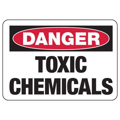 Chemical Warning Signs - Danger Toxic Chemicals