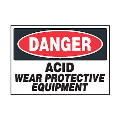 Chemical Safety Labels - Danger Acid Protective Equipment