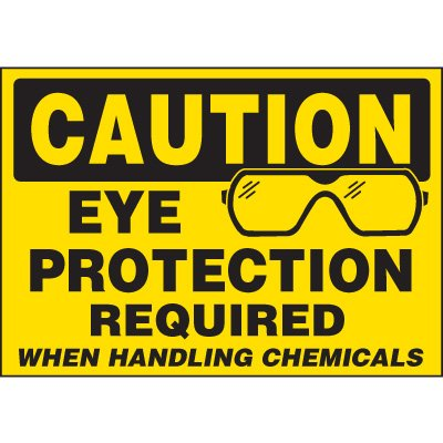 Chemical Labels - Caution Eye Protection Required When Handling Chemicals