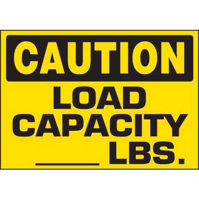 Caution Load Capacity Labels